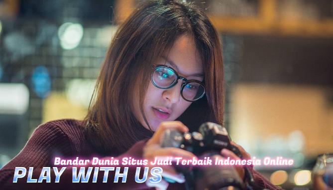 Bandar Dunia Situs Judi Terbaik Indonesia Online
