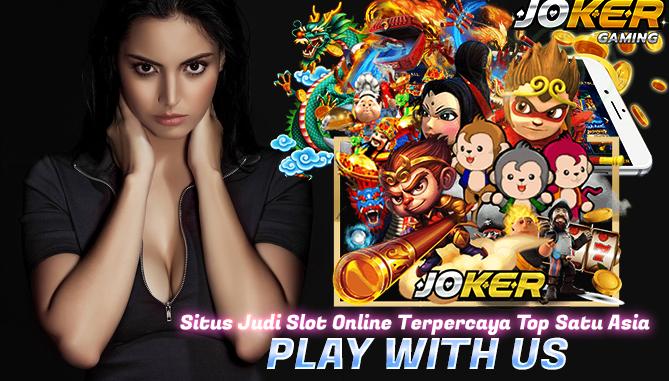Situs Judi Slot Online Terpercaya Top Satu Asia