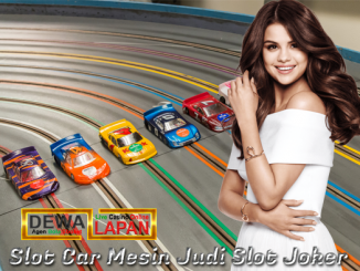 Slot Car Mesin Judi Slot Joker