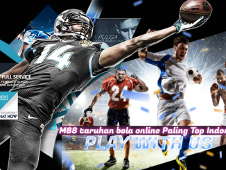 m88 taruhan bola online Paling Top Indonesia